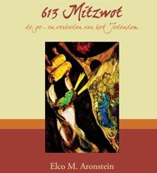 613 Mitzwot -de ge- en verboden van het Jod endom Aronstein, Elco M.