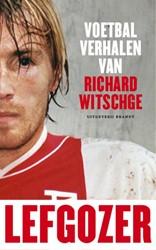 LEFGOZR VOETB VERH RWITSCHGE -Voetbalverhalen van Richard Wi tschge Witschge, Richard