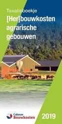 (Her)bouwkosten agrarische gebouwen -Taxatieboekje
