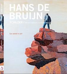 Hans de Bruijn - Een wereld in verf -Een wereld in verf Bruijn, Hans de