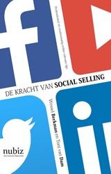 De kracht van social selling Berkman, Wessel