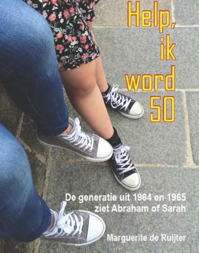Help ik word 50 -de generatie uit 1964 en 1965 ziet Abraham of Sarah Ruijter, Marguerite de