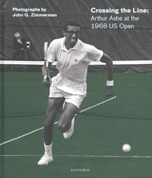 Crossing the Line: Arthur Ashe at the 19 De Winne, Arne