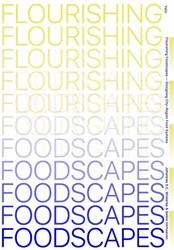 Flourishing Foodscapes -design for city-region food sy stems Wiskerke, Han