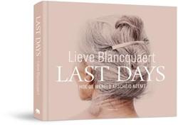 Last Days Blancquaert, Lieve