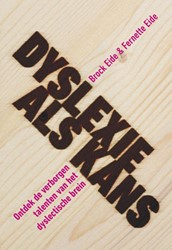 Dyslexie als kans Eide, Brock L.