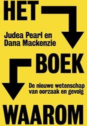Het boek waarom -De nieuwe wetenschap van oorza ak en gevolg Pearl, Judea