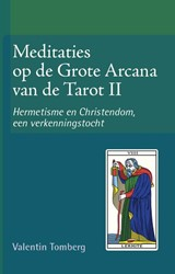 Hermetisme en Cristendom, een verkenning -Hermetisme en Cristendom, een verkenningstocht Tomberg, Valentin