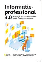 Informatieprofessional 3.0 -strategische vaardigheden die u connected houden Brongeest, Wouter