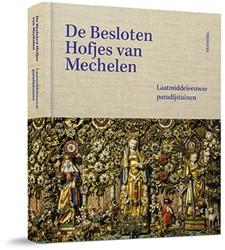 De Besloten Hofjes van Mechelen Watteeuw, Lieve