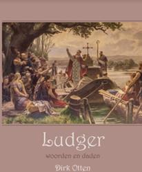 Ludger -woorden en daden Otten, Dirk