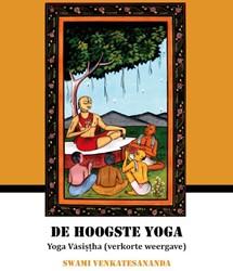 De hoogste yoga Swami Venkatesananda