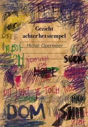 Gezicht achter het stempel Opermeer, Michel