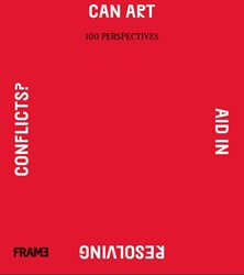 Can Art Aid in Resolving Conflicts? -100 Perspectives Lemelshtrich Latar, Noam