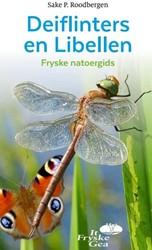 Deiflinters en libellen -Fryske natoergids Roodbergen, Sake P.