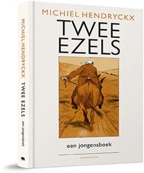 Twee ezels -van Gent tot de Olympus Hendryckx, Michiel