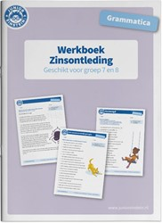 Werkboek Grammatica Zinsontleding voor g -Werkboek Zinsontleding geschik t voor groep 7 en 8