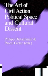 Antennae The Art of Civil Action -Political Space and Cultural D issent