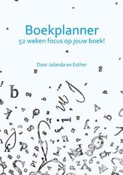 Boekplanner -52 weken focus op jouw boek&#3 Pikkaart, Jolanda