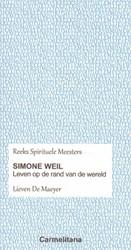 Simone Weil -Leven aan de rand van de werel d De Maeyer, Lieven