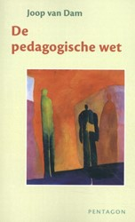 De pedagogische wet Dam, Joop van