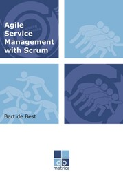 Agile service management with scrum -On the way to a healthy balanc e between the dynamics of deve Best, Bart de