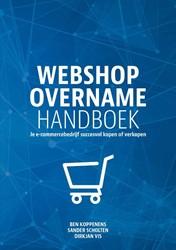 Webshopovername -Je e-commercebedrijf succesvol kopen of verkopen Koppenens, Ben