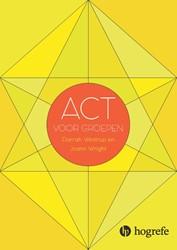 ACT voor groepen -leer ACT toepassen in groepsth erapie Westrup, Darrah