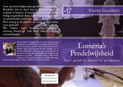 Lumeria's wijsheid boeken Lumeria&a -leer goed en intuitief pendel en Goedhart, Klaske