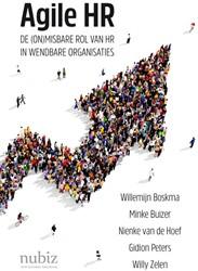 Agile HR -de (on)misbare rol van HR in w endbare organisaties Boskma, Willemijn