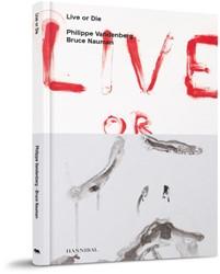 Live or Die Vandenberg, Philippe