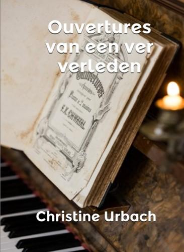 Ouvertures van een ver verleden Urbach, Christine