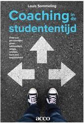 Coaching in de studententijd -over o.a.persoonlijke groei, s eksualiteit, religie, relaties Sommeling, Louis