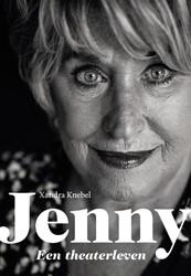 Jenny -Een theaterleven Knebel, Xandra