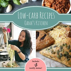 Oanh's Kitchen Low-carb Recipes Oan -includes 4 weekly menus Ha Thi Ngoc, Oanh