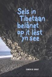 Sels in Tibetaan belanet op it lest yn d Groot, Edwin de