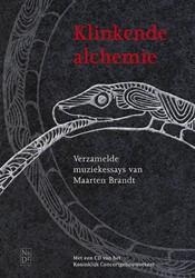 Klinkende alchemie -verzamelde muziekessays van Ma arten Brandt Brandt, Maarten