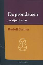 De grondsteen en zijn ritmen Steiner, Rudolf