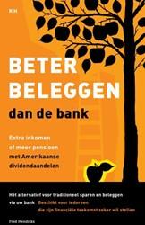 Beter beleggen dan de bank -extra inkomen of meer pensioen met Amerikaanse dividendaande Hendriks, Fred