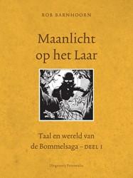 Maanlicht op het laar -taal en wereld van de Bommelsa ga Barnhoorn, Rob