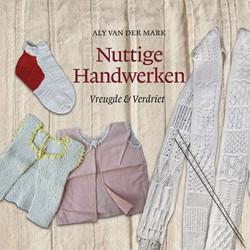 Nuttige handwerken -Vreugde & verdriet Mark, Aly Van der