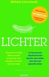 Lichter -Waarom we steeds dikker worden en waarom meer bewegen of min Cortvriendt, William