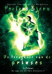De terugkeer van de prinses -De saga van De Twee Prinsessen - boek 3 Peeters, Bjorn