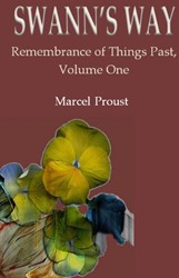 Swann's way -Remembrance of Things Past, Vo lume One Proust, Marcel