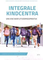 Integrale kindcentra -Van visie naar uitvoeringsprak tijk Schwartz, Hans