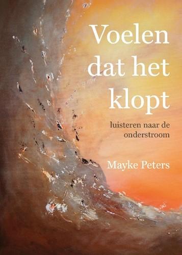 Voelen dat het klopt -luisteren naar de onderstroom Peters, Mayke