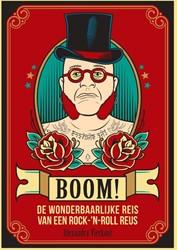 Boom! -De wonderbaarlijke reis van ee n rock-'n-roll reus Vierkant, Alexandra