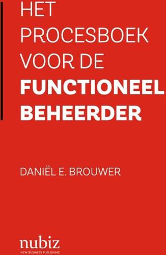 Het procesboek voor de functioneel behee Brouwer, Daniel E.