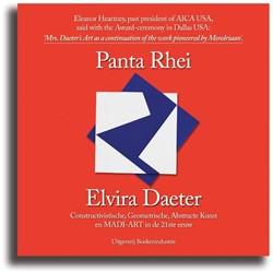 Panta Rhei. Elvira Daeter. Constructivis -constructivistische- geometris che- abstracte Kunst en MADI-A Daeter, Ben
