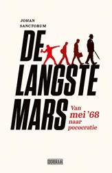 De langste mars -Van mei '68 naar pococrat Sanctorum, Johan